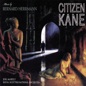 Citizen Kane - Music From The Motion Picture