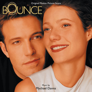 Bounce - Music From The Miramax Motion Picture
