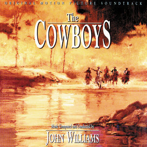 The Cowboys - Original Motion Picture Soundtrack