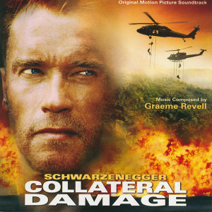 Collateral Damage - Original Motion Picture Soundtrack