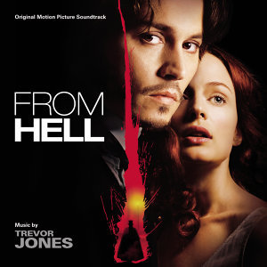 From Hell - Original Motion Picture Soundtrack