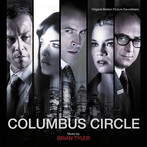 Columbus Circle - Original Motion Picture Soundtrack