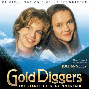 Gold Diggers: The Secret Of Bear Mountain - Original Motion Picture Soundtrack