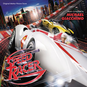 Speed Racer - Original Motion Picture Score