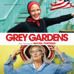 Grey Gardens - Music From The HBO Film