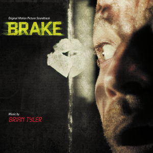 Brake - Original Motion Picture Soundtrack