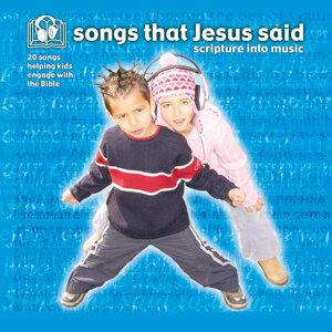 Songs That Jesus Said