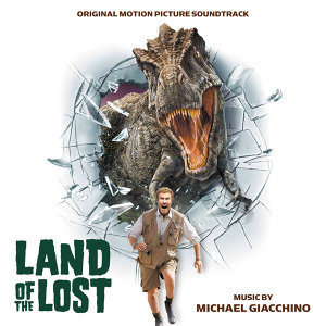 Land Of The Lost - Original Motion Picture Soundtrack