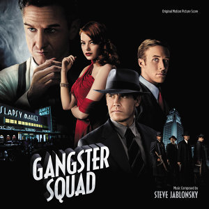 Gangster Squad - Original Motion Picture Score