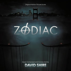 Zodiac - Original Motion Picture Score