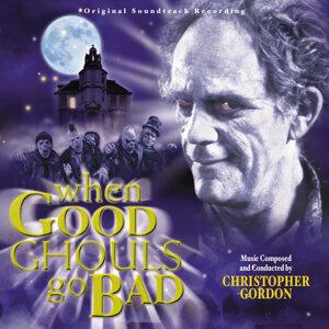 When Good Ghouls Go Bad - Original Soundtrack Recording