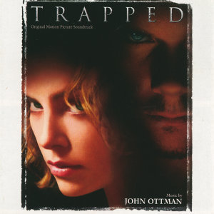 Trapped - Original Motion Picture Soundtrack