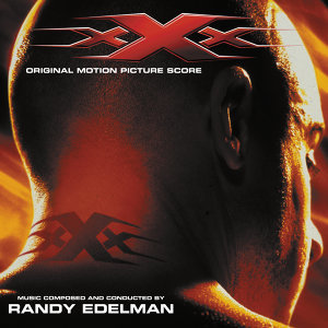 XXX - Original Motion Picture Score