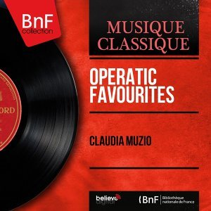 Operatic Favourites - Phonograph Cylinder Recordings, Mono Version