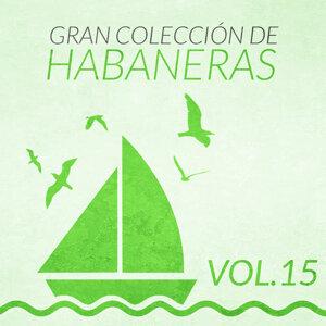Gran Colección de Habaneras (Volumen 15)