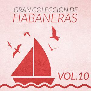 Gran Colección de Habaneras (Volumen 10)