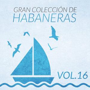 Gran Colección de Habaneras (Volumen 16)