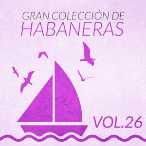 Gran Colección de Habaneras (Volumen 26)