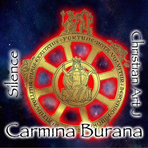 Carmina Burana Silence & Christian Art J Remix