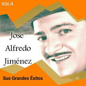 José Alfredo Jiménez - Sus Grandes Éxitos, Vol. 4