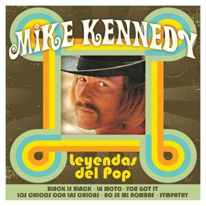 Mike Kennedy: Leyendas del Pop