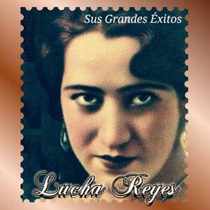 Lucha Reyes - Sus Grandes Éxitos
