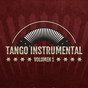 Tango Instrumental (Volumen 1)