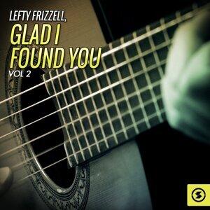 Glad I Found You, Vol. 2