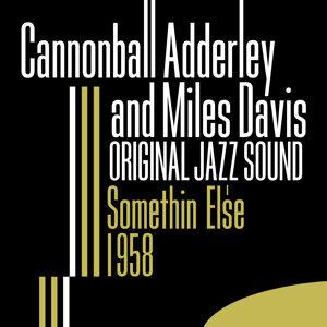 Original Jazz Sound: Somethin' Else 1958