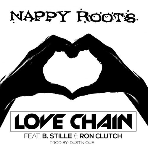 Love Chain (feat. B. Stille, Ron Clutch, Dustin Que)
