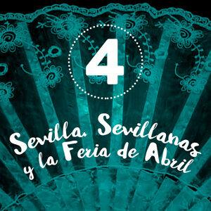Sevilla, Sevillanas y la Feria de Abril (Volumen 4)