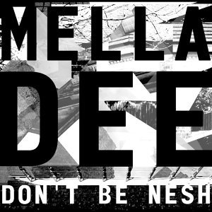 Don't Be Nesh - EP
