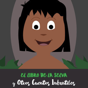 El Libro de la Selva y Otros Cuentos Infantiles
