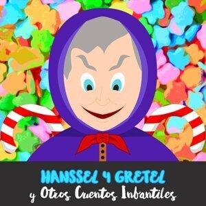 Hanssel y Gretel y Otros Cuentos Infantiles