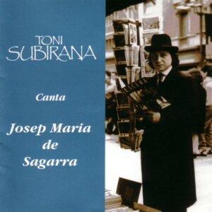 Toni Subirana Canta a Josep María de Sagarra