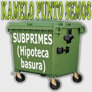 Subprimes (Hipotecas Basura)