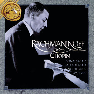 Rachmaninoff Plays Chopin