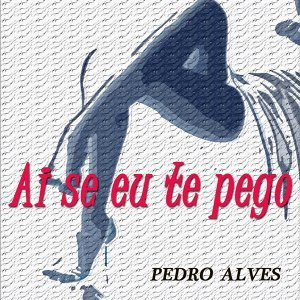 Ai Se Eu Te Pego - In The Style Of Michel Telò