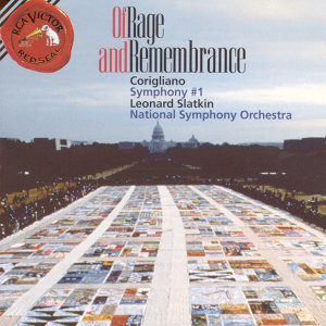 Corigliano Of Rage and Remembrance; Symphony No. 1