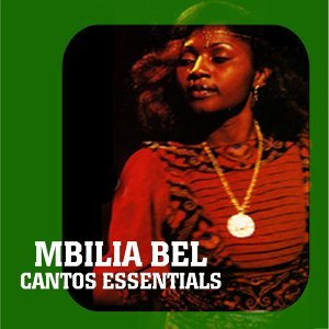 Cantos Essentials: Best of Mbilia Bel
