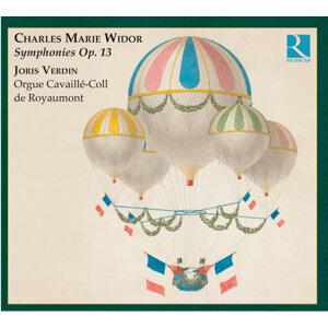 Widor: Symphonies Op. 13