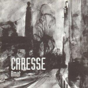 Caresse