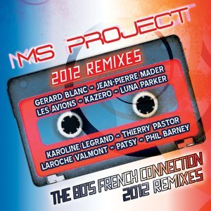 The 80's: French Connection 2012 Remixes