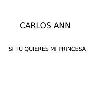 Si Tú Quieres mi Princesa