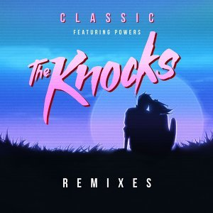 Classic (feat. Powers) - Remixes
