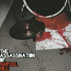 The Assassination of Marvel Hill