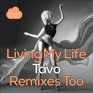 Living My Life - Remixes Too