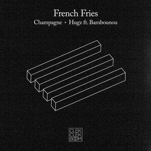 Champagne / Hugz (feat. Bambounou) - Single