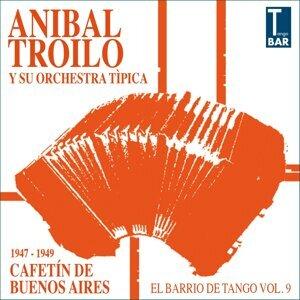 Cafetín de Buenos Aires - El Barrio de Tango, Vol. 9: 1947-1949