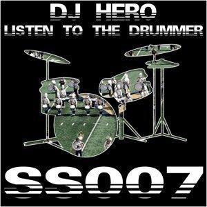 Listen To The Drummer